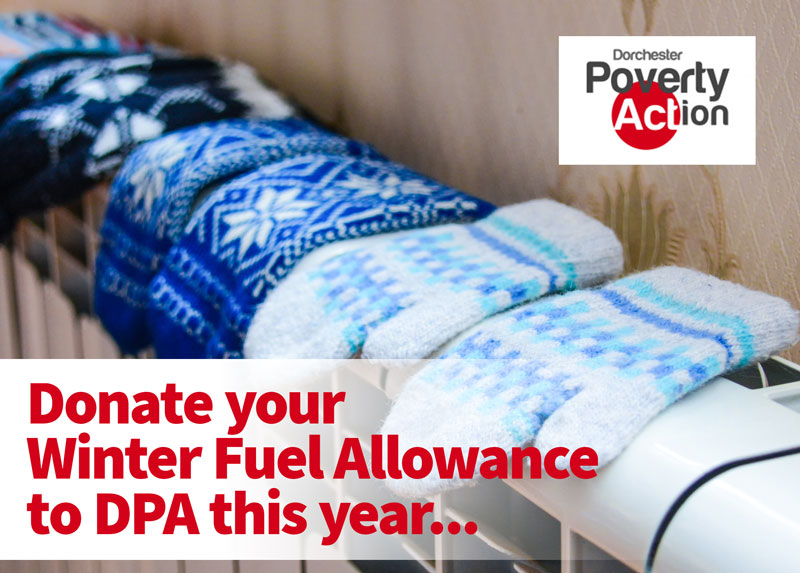 Donate Your Winter Fuel Allowance To Dorchester Poverty Action